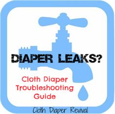 The Cloth Diaper Revival: All about leaks