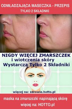 Rejuvenating mask for wrinkles and sagging skin - DIY. Only 2 ingredients. Foot Exercises, Love My Body, Lob Haircut, Trending Haircuts, Sagging Skin, 2 Ingredients, Face Care, Couple Goals, Health And Beauty