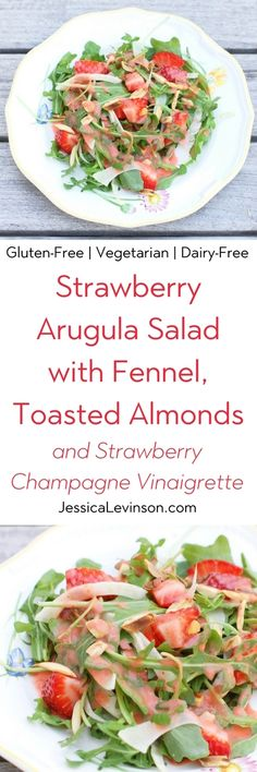 Strawberry Arugula Salad with Fennel, Toasted Almonds, and Strawberry Champagne Vinaigrette is a fresh and sweet salad for the spring and summer. Via JessicaLevinson.com   #salad #strawberries #glutenfree #veganfriendly #vegetarianrecipes #vegetarian #dairyfree #fennel