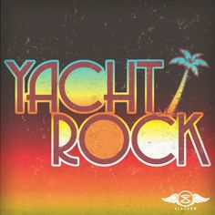I'm listening to Yacht Rock on Slacker. You should too.
