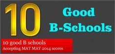 You can either hold the high scores of May MAT 2014 for admission in 2015 or explore admission opportunities in other B schools accepting May MAT 2014 scores.