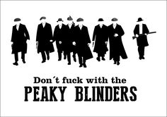 Don't fuck with the Peaky Blinders | Illustration
