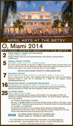 Celebrate National Poetry Month with The Betsy and O, Miami.  For more information, visit http://www.omiami.org.