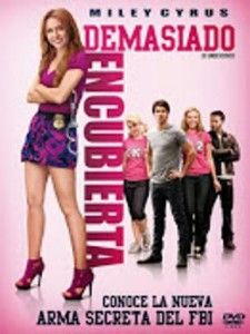 """Película: """"Demasiado Encubierta (2012)"""""""
