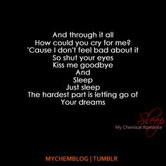 Tumblr_l1r6jmb1d21qb8ifgo1_500_large    Sleep, My Chemical Romance.