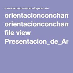 orientacionconchamendez.wikispaces.com file view Presentacion_de_Antonio_Bustos_9-3-2009.pdf