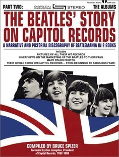 The Beatles Story on Capitol Records, Part Two: The Albums by Bruce Spizer, http://www.amazon.com/gp/product/0966264924/ref=cm_sw_r_pi_alp_2kh4qb1ZMWW5K