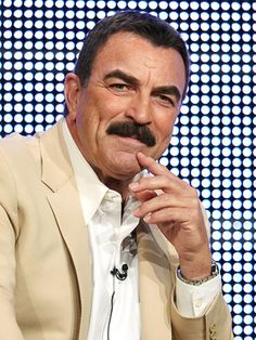 Tom Selleck, I liked him then, I like him now