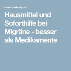 Hausmittel und Soforthilfe bei Migräne - besser als Medikamente