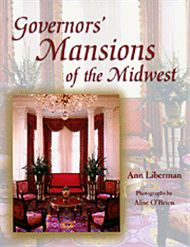 Governors' Mansions of the Midwest - University of Missouri Press