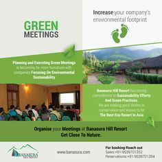 #Green_Meetings - A green meeting or event incorporates environmental considerations to minimize its negative impact on the environment.  choose your green meeting venue as Banasura Hill Resort  #eco_friendly_resort #resorts_kerala