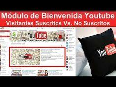 Modulo de Bienvenida Nuevo Diseño Canal Youtube