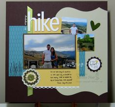 Stamping with Melissa: An Engaging Hike scrapbook page – Scrapbooking İdeas For İdeas. Relationship Pictures, Couple Relationship, Relationships Love, Scrapbooking Layouts, Scrapbook Pages, Couple Scrapbook, Printable Pictures, Boyfriend Pictures, Fish Camp