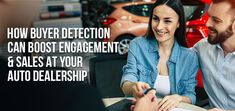 How Buyer Detection can Boost Engagement & Sales at Your Auto Dealership
