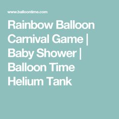 Rainbow Balloon Carnival Game | Baby Shower | Balloon Time Helium Tank