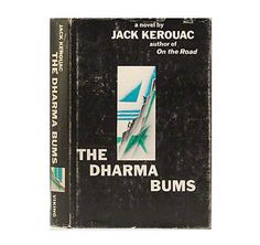"""""""The Dharma Bums"""" - Viking, 1958. First Edition. - JACK KEROUAC"""