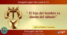 MISIONEROS DE LA PALABRA DIVINA: EVANGELIO - SAN LUCAS 6,1-5