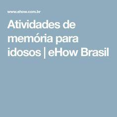 Atividades de memória para idosos | eHow Brasil Neuroscience, Bingo, Natural, Educational Planning, Lesson Planning, Group Activities, Cognitive Activities, Sensory Activities, Alzheimers Activities