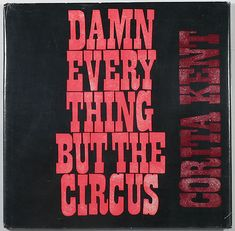 DAMN EVERY THING BUT THE CIRCUS 1970