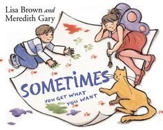 Sometimes You Get What You Want by Meredith Gary
