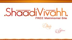 http://www.Shaadivivahh.com/ Martimony Martimonial is Completely FREE Matrimony Website, Marriage Website, Indian Matrimonial, Partner Search, Free Matrimonial Site, Marriage Bureau Website Match Making Search by Caste, Religion, Location and Profession.