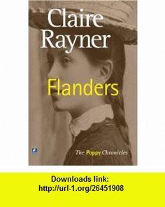 Flanders (9780755118847) Claire Rayner , ISBN-10: 0755118847  , ISBN-13: 978-0755118847 ,  , tutorials , pdf , ebook , torrent , downloads , rapidshare , filesonic , hotfile , megaupload , fileserve