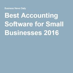 Best Accounting Software for Small Businesses 2016