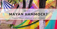 What is a Mayan Hammock?  Click to check out