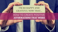 Many people think affirmations don't work. But that's not true; they do work. Unfortunately, much of what we affirm each day is negative and therefore doesn't create good experiences for us. But you can create affirmations that attract very enjoyable experiences into your life. Sandy Gallagher explains, step by step, how to create positive affirmations that manifest your desires. Click the image to read more. #bobproctor #affirmation