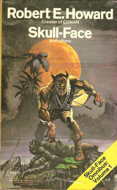 Robert E. Howard. Skull-Face and Others.