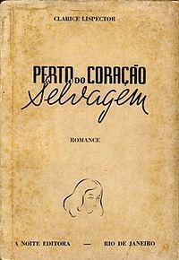 'Perto do Coração Selvagem, Clarice Lispector, 1943