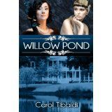 Willow Pond (Kindle Edition)By Carol Tibaldi