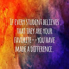 Kelly on If ever student believes they are your favourite-you have made a difference Appreciation Quotes, Teacher Appreciation, Teaching And Learning Quotes, Teaching Reading, Teaching Tools, Teacher Boards, Actions Speak Louder Than Words, Into The Fire, Teacher Inspiration
