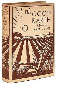 The Good Earth by Pearl Buck . i have a friend who knew Pearl Buck when they were both in Asia I Love Books, Great Books, Books To Read, My Books, Reading Books, Antique Books, Vintage Books, Vintage Stuff, Kindle