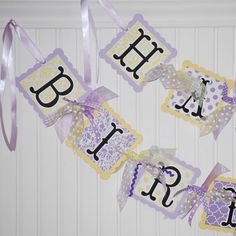 Cute Birthday Banner!  Use different types of paper, cardstock, etc.