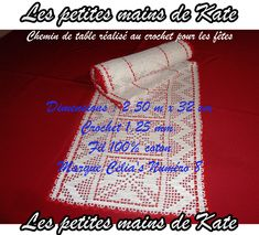 Chemin de table réalisé au crochet pour les fêtes. Dimensions : 2.50 m x 32 cm. Crochet 1,25 mm. Fil 100% coton. Marque Celia's Numéro 8.  Réalisé par Les petites mains de Kate.
