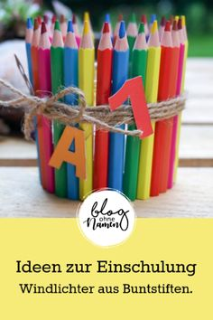 DIY ideas for schooling: lantern made from colored pencils-Ideen DIY zur Einschulung: Windlicht aus Buntstiften The perfect addition to the school enrollment – lanterns made from colored pencils conjure up a splash of color on every board! Fall Arts And Crafts, Holiday Crafts, Diy And Crafts, Upcycled Crafts, Summer Crafts, Creative Crafts, Crafts For Teens To Make, Kids Diy, How To Make Lanterns