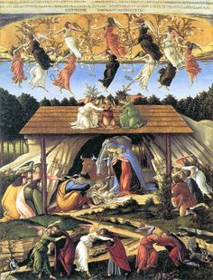"The Mystical Nativity by Sandro Botticelli, ca. 1500. The story surrounding this painting is fascinating—from the images with double meanings, to the importance of the writing on the ribbons (a reference to a speech by a priest who burned many great works of art, and from whence the term ""Bonfire of the Vanities"" originated). Unlike his other work, this 'dangerous' painting (done on canvas) could be rolled up and hidden."