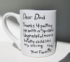 Thanks 4 putting up with a spoiled...Funny Father's Day Mug, Humorous Gift for Dad