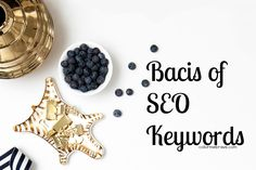 Basics of SEO Keywords| colormebrave.com | How to find the perfect Keywords for your blog post or product