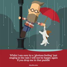 Singing in the rain Happy Again, Singing In The Rain, Scrabble, Family Guy, Relationship, Community, Dog, Feelings, Pets
