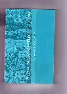 14 º.Poemas Selectos-Select Poems 2014, edición bilingüe español-inglés, publicado por CreativeSpace de Estados Unidos, selección y traducción Mavi Robles Castillo, prólogo de Antonio García Velasco.