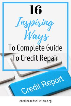 The Complete Guide To Credit Repair. When it comes to credit repair, there are many things to be aware of. One thing to keep in mind is that credit repair does not work with everything and that not all companies can handle all your credit problems. If you need help with credit repair, you should get the Complete Guide To Credit Repair so that you can learn all the basic information you need to know about credit repair and find the company that will best work for you. #creditrepair