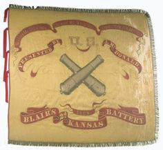 Regimental Flag of the Second Kansas Battery. This regiment was also known as Blair's Kansas Battery for its organizer, Major Charles W. Presented by the ladies of Fort Scott, Kansas, November Kansas Historical Society. Confederate States Of America, America Civil War, American War, American History, Civil War Flags, Union Flags, Civil War Photos, Kansas, Oklahoma