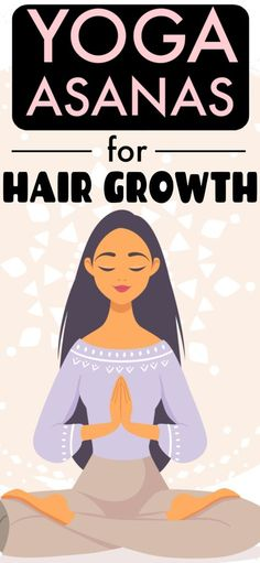 Do this simple asana daily for 10 minutes and your hair will grow like never before Yoga Asans For Hair Growth Beauty Care, Beauty Skin, Health And Beauty, Beauty Style, Beauty Tips For Hair, Beauty Hacks, Hair Growth Tips, Hair Health, Anne Hathaway