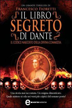 Il libro segreto di Dante - Francesco Fioretti