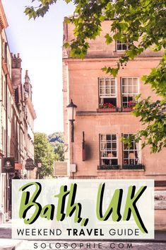 A weekend in Bath, South West England: the perfect two day itinerary getaway to the literary city of Bath. What to do, where to stay, and things to see in this pretty English city!