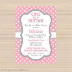 Cute As A Button Baby Shower Invitation   Printable | Cute As A Button |  Pinterest | Shower Invitations, Babies And Babyshower