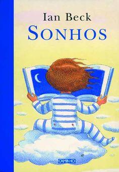 Sonhos , Ian Beck. Compre livros na Fnac.pt