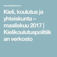 Kieli, koulutus ja yhteiskunta – maaliskuu 2017 | Kielikoulutuspolitiikan verkosto